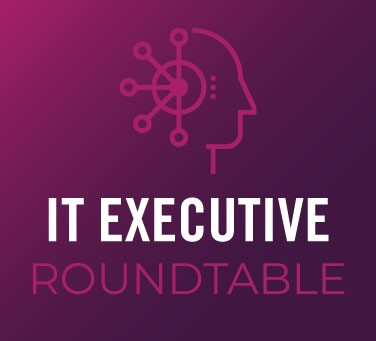 CIO +IT Executive Roundtable (Virtual)