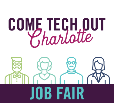 COME TECH OUT Charlotte Job Fair