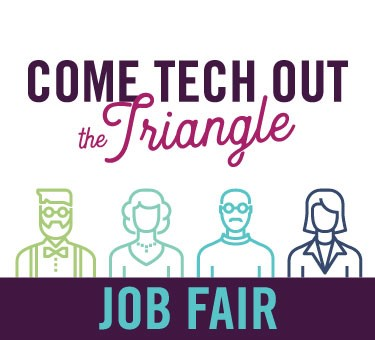 COME TECH OUT the Triangle Job Fair (Spring 2018)