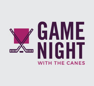 2018 Game Night with the Canes (SOLD OUT)
